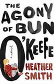The Agony of Bun O'Keefe, Heather Smith