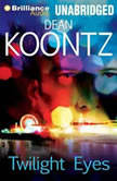 Twilight Eyes, Dean Koontz