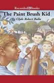 The Paintbrush Kid, Clyde Robert Bulla