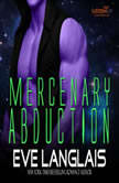 Mercenary Abduction, Eve Langlais