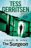 The Surgeon A Rizzoli and Isles Novel, Tess Gerritsen