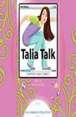 Talia Talk, Christine Hurley Deriso