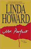 Mr. Perfect, Linda Howard