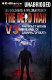 The Dead Man Vol 3 The Beast Within, Fire & Ice, Carnival of Death, Lee Goldberg