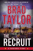 The Recruit A Taskforce Story, Brad Taylor