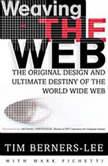 Weaving the Web, Tim Berners-Lee