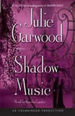 Shadow Music, Julie Garwood