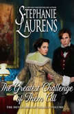 The Greatest Challenge of Them All, Stephanie Laurens