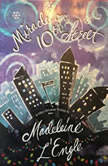 Miracle on 10th Street and Other Christmas Writings, Madeleine L'Engle