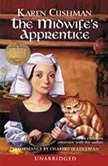The Midwife's Apprentice, Karen Cushman