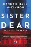 Sister Dear A Novel, Hannah Mary McKinnon