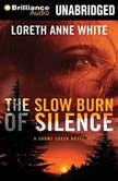 The Slow Burn of Silence, Loreth Anne White