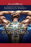 How to Tame a Beast in Seven Days, Kerrelyn Sparks