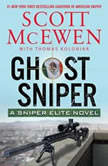 Ghost Sniper A Sniper Elite Novel, Scott McEwen