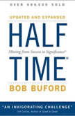 Halftime Moving from Success to Significance, Bob P. Buford