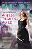 When Demons Walk, Patricia Briggs