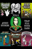 A Joe Bev Cartoon Collection, Volume Two, Joe Bevilacqua; Daws Butler; Pedro Pablo Sacristn