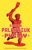 Pygmy, Chuck Palahniuk