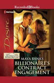 Billionaire's Contract Engagement, Maya Banks