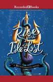 Rise of the Isle of the Lost, Melissa De La Cruz