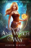 Any Witch Way, Judith Berens/Michael Anderle/Martha Carr