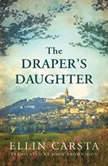 The Draper's Daughter, Ellin Carsta