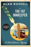 The Fat Innkeeper, Alan Russell