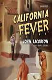 California Fever, John Jacobson