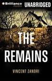 The Remains, Vincent Zandri