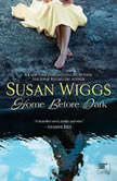Home Before Dark, Susan Wiggs