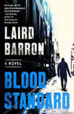 Blood Standard, Laird Barron