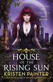 House of the Rising Sun, Kristen Painter