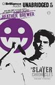 Third Strike, Heather Brewer