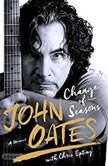 Change of Seasons A Memoir, John Oates