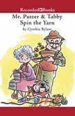 Mr. Putter and Tabby Spin the Yarn, Cynthia Rylant
