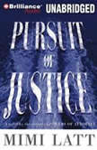 Pursuit of Justice, Mimi Latt