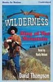 King Of The Mountain, David Thompson