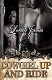 Cowgirl Up and Ride, Lorelei James