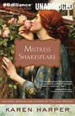 Mistress Shakespeare, Karen Harper