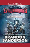 The Dark Talent Alcatraz vs the Evil Librarians, Brandon Sanderson