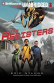 The Resisters, Eric Nylund