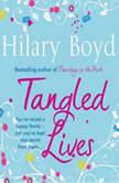 Tangled Lives, Hilary Boyd