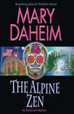 The Alpine Zen An Emma Lord Mystery, Mary Daheim