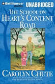 The School on Heart's Content Road, Carolyn Chute