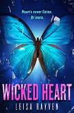 Wicked Heart, Leisa Rayven