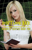 Don't Look Back, Lynette Eason