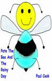 Pete The Bee And The Rainy Day, Paul Cook