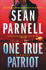 One True Patriot A Novel, Sean Parnell