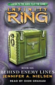 Infinity Ring #6: Behind Enemy Lines, Jennifer Nielsen