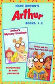 Marc Brown's Arthur: Books 1 and 2 Arthur's Mystery Envelope; Arthur and the Scare-Your-Pants-Off Club, Marc Brown